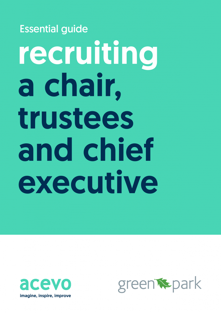 Essential guide - Recruiting a chair, trustees and chief executive