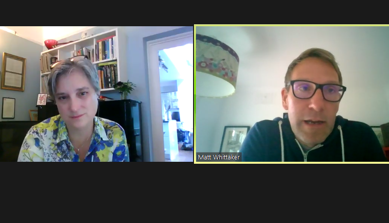 Screenshot of a Zoom conversation between Vicky Browning (on the left) and Matt Whittaker (on the right)